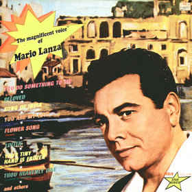 Mario Lanza ‎– The Magnificent Voice Of Mario Lanza 0333